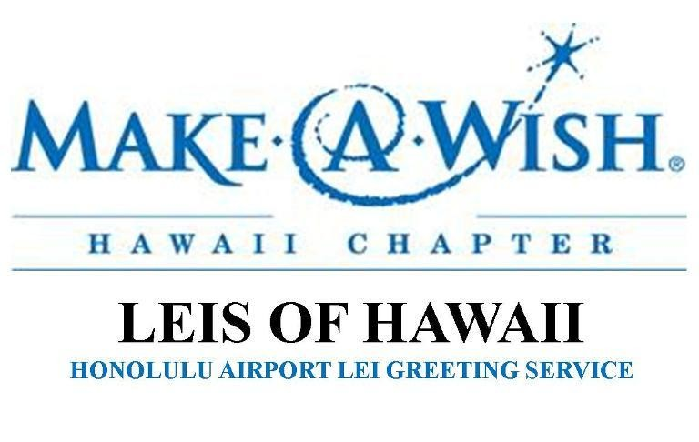 Make A Wish Honolulu Airport Lei Greeting