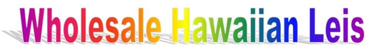 Leis Of Hawaii Wholesale Hawaiian Leis